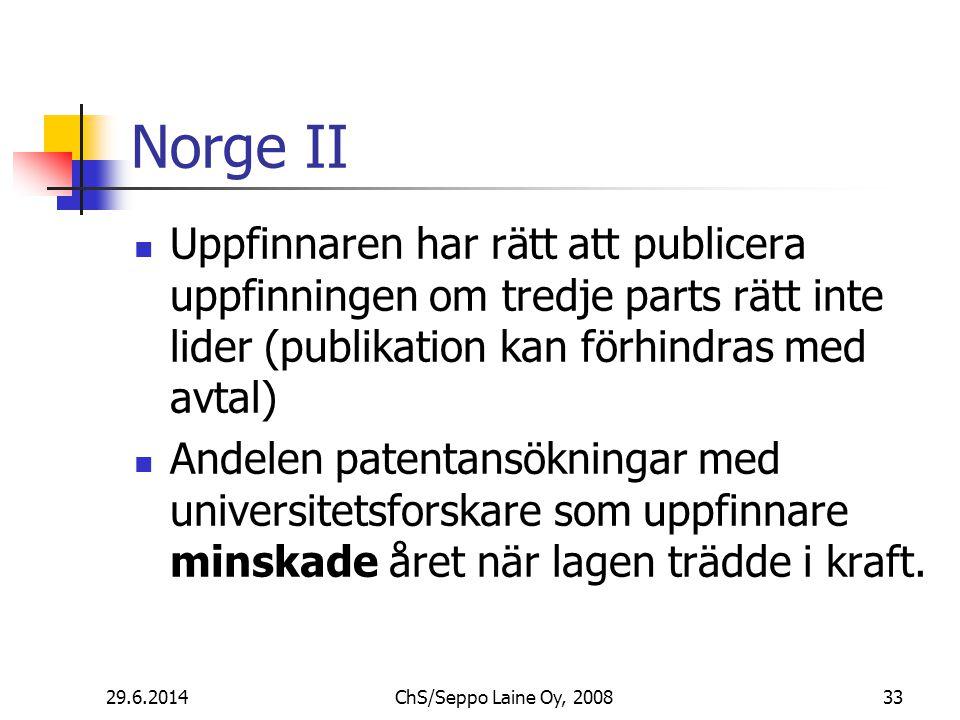 Norge II  Uppfinnaren har rätt att publicera uppfinningen om tredje parts rätt inte lider (publikation kan förhindras med avtal)  Andelen patentansökningar med universitetsforskare som uppfinnare minskade året när lagen trädde i kraft.