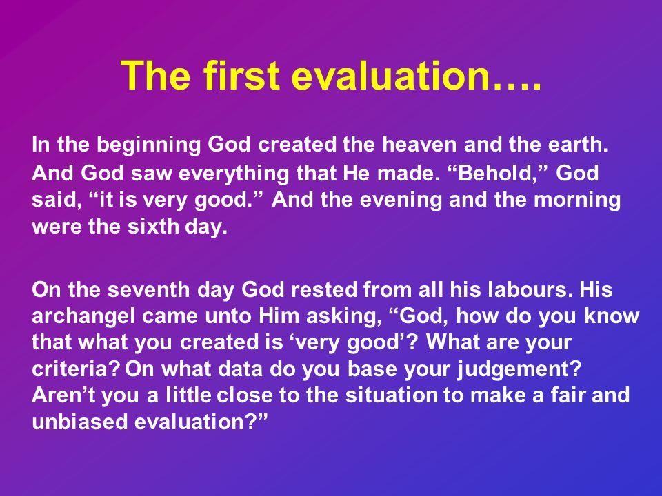 Utvärderingskravet innebär också att man måste vara försiktig med vad man lovar att åstadkomma i ansökan!