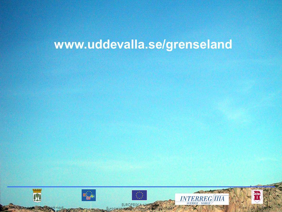 www.uddevalla.se/grenseland Näringsliv och arbetsmarknad Plan och ökonomi EUROPEISKA UNIONEN Europeiska regionala utvecklingsfonden