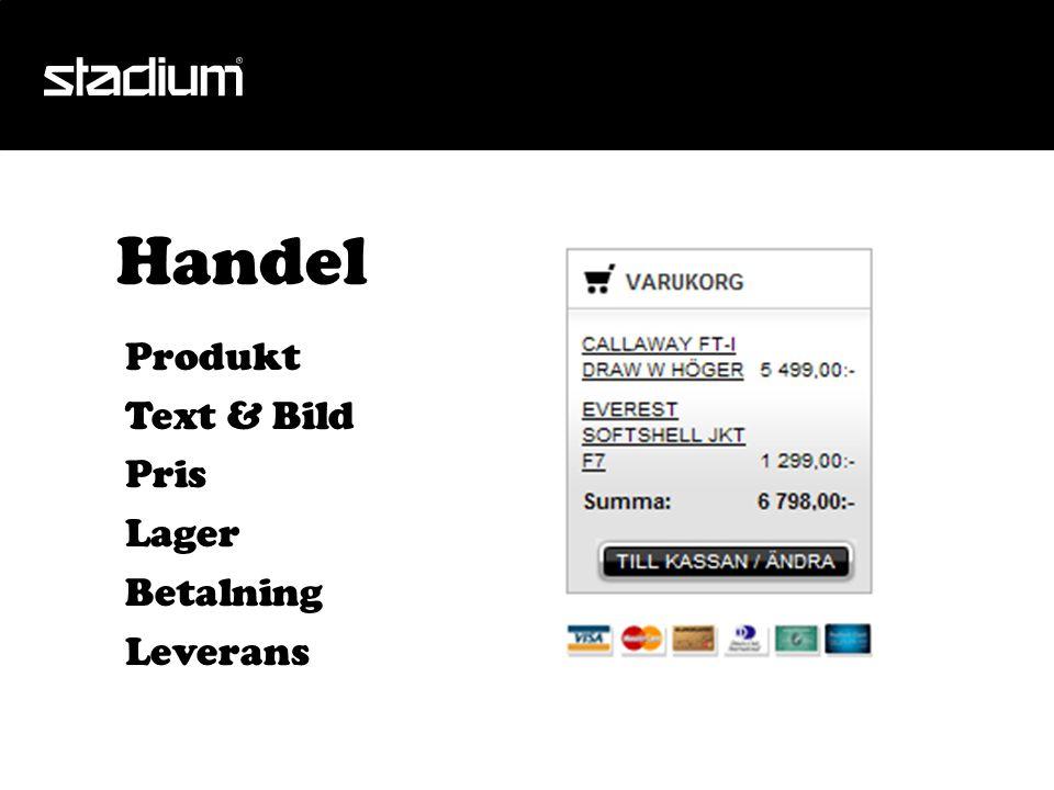 Produkt Text & Bild Pris Lager Betalning Leverans Handel