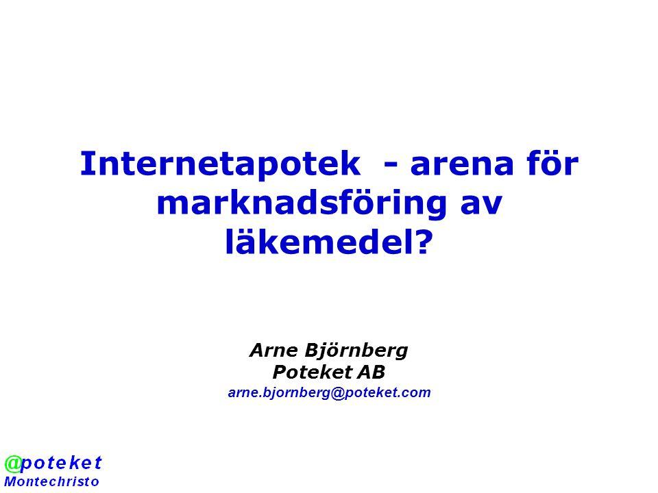 Internetapotek - arena för marknadsföring av läkemedel.