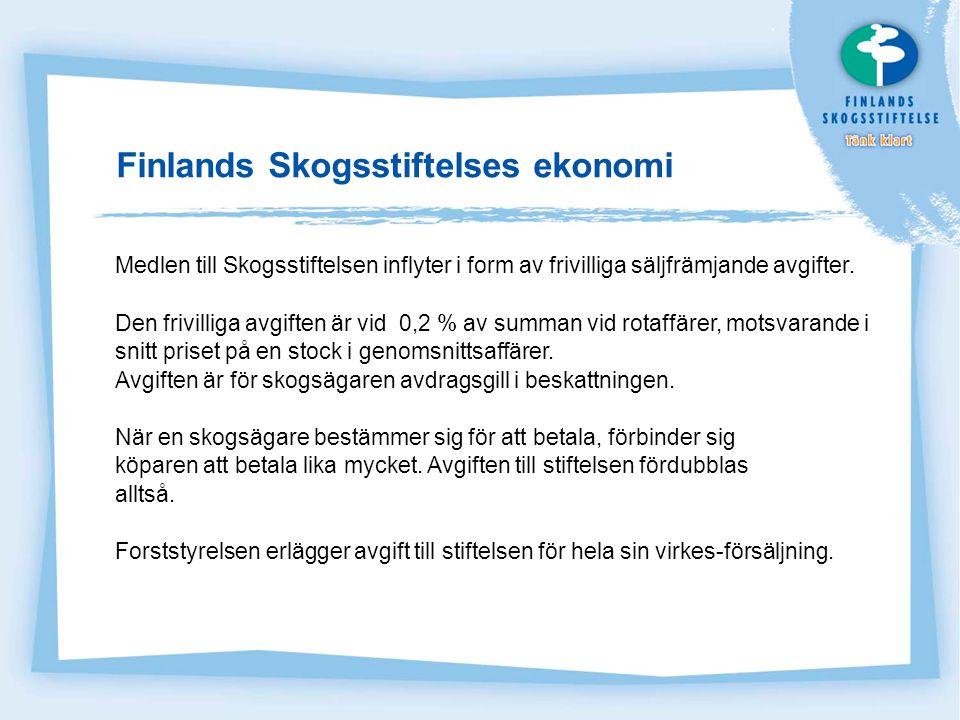 Finlands Skogsstiftelse som finansiär Skogsstiftelsen stödjer till ungdomen riktade åtgärder för skogsfostran.