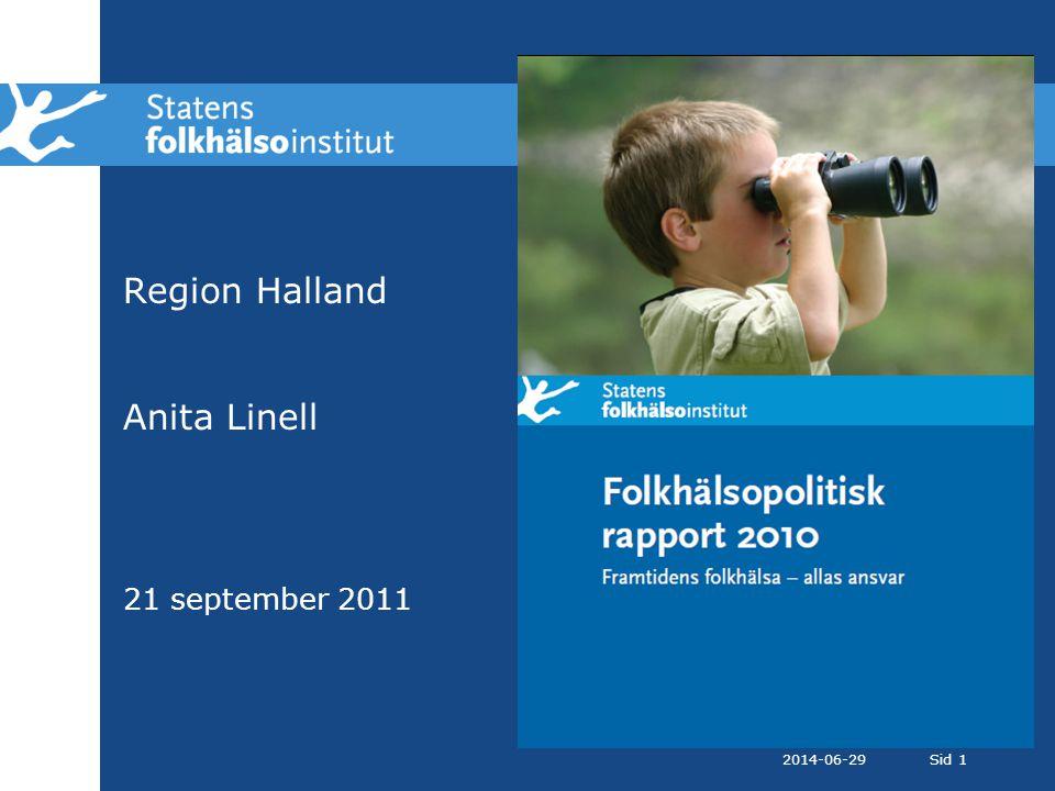 2014-06-29Sid 1 Region Halland Anita Linell 21 september 2011