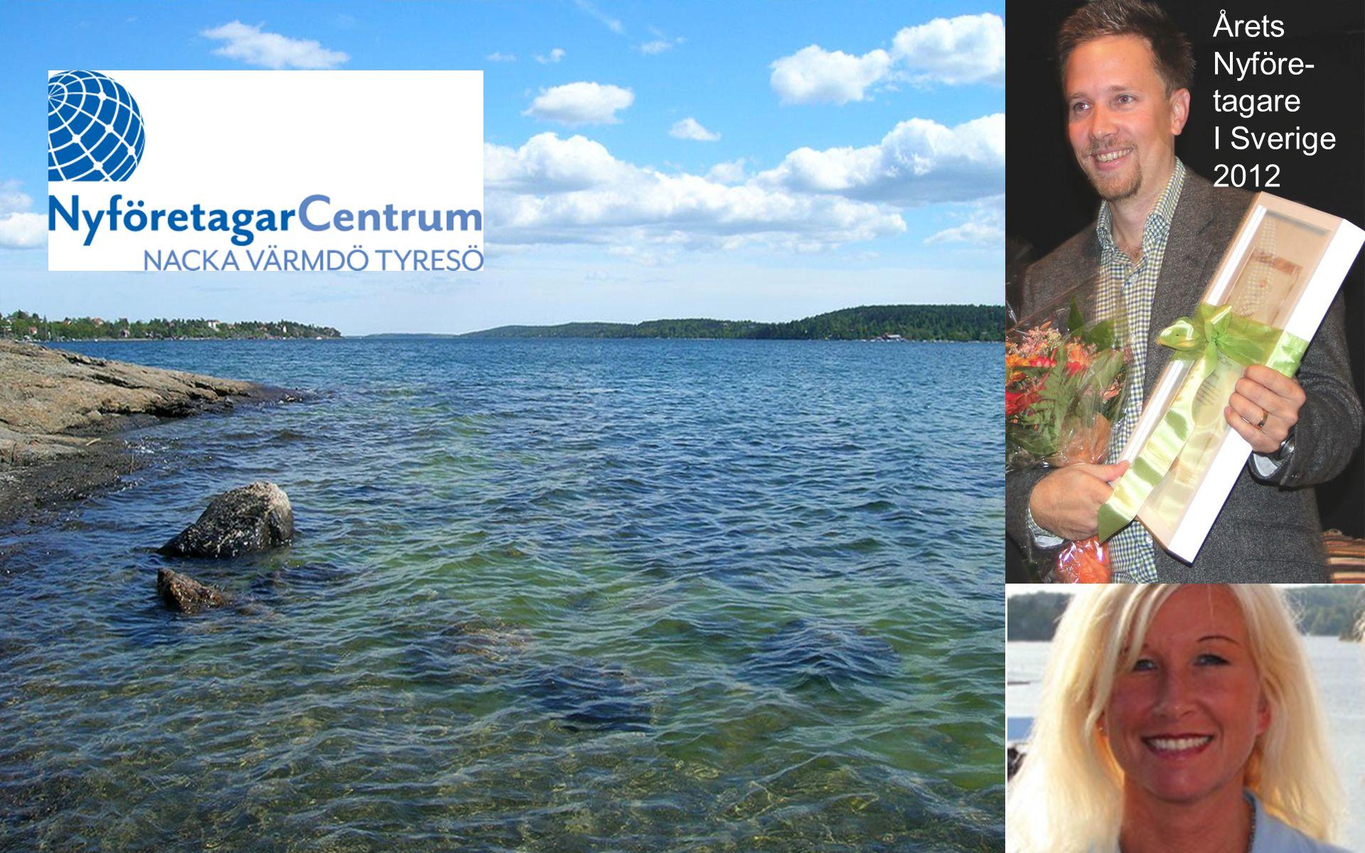 Välkommen till Årets Nyföre- tagare I Sverige 2012