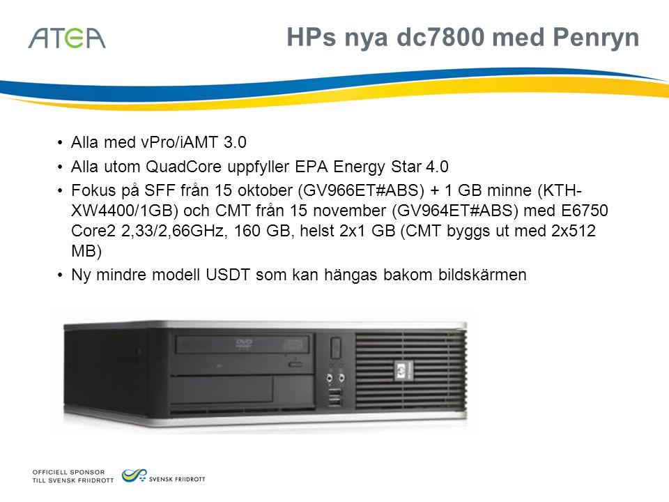 HPs nya dc7800 med Penryn • Alla med vPro/iAMT 3.0 • Alla utom QuadCore uppfyller EPA Energy Star 4.0 • Fokus på SFF från 15 oktober (GV966ET#ABS) + 1