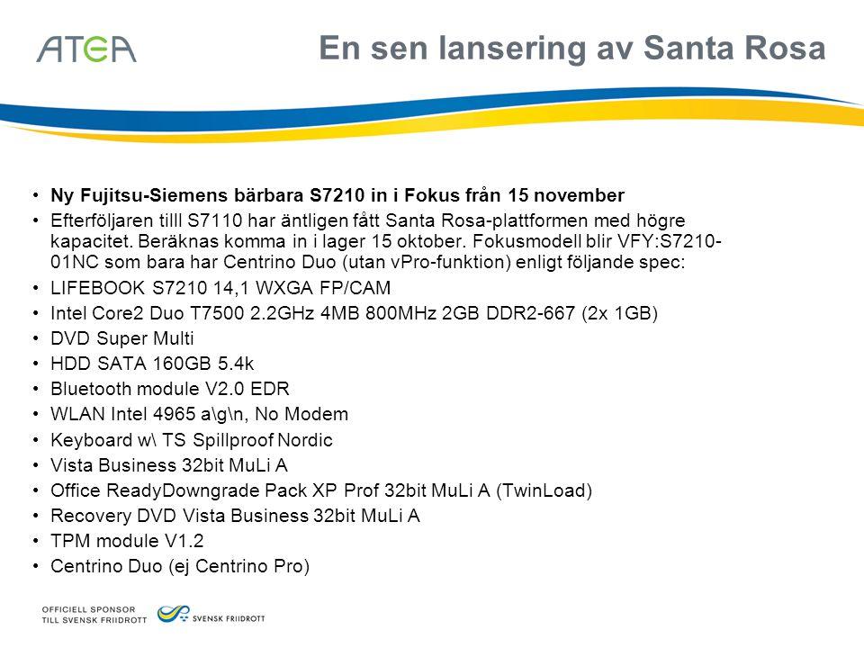 En sen lansering av Santa Rosa • Ny Fujitsu-Siemens bärbara S7210 in i Fokus från 15 november • Efterföljaren tilll S7110 har äntligen fått Santa Rosa