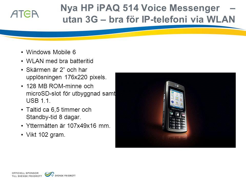 """Nya HP iPAQ 514 Voice Messenger – utan 3G – bra för IP-telefoni via WLAN • Windows Mobile 6 • WLAN med bra batteritid • Skärmen är 2"""" och har upplösni"""