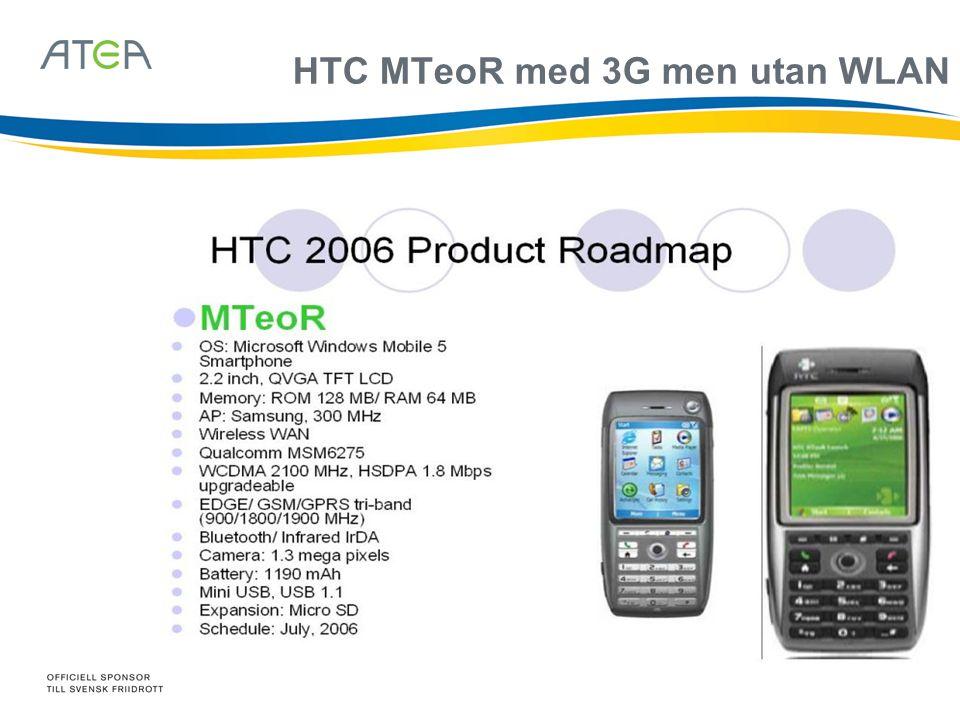 HTC MTeoR med 3G men utan WLAN