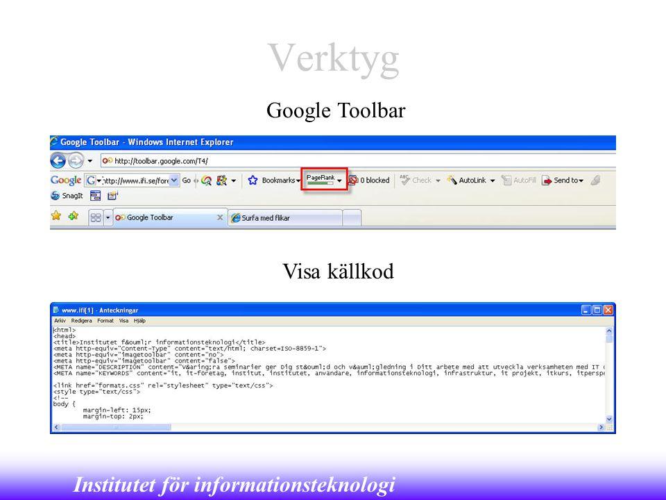 Institutet för informationsteknologi Verktyg Google Toolbar Visa källkod