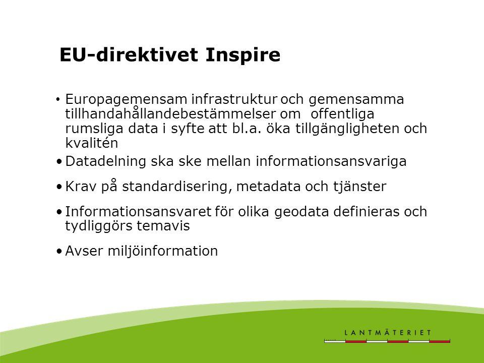 • Europagemensam infrastruktur och gemensamma tillhandahållandebestämmelser om offentliga rumsliga data i syfte att bl.a.