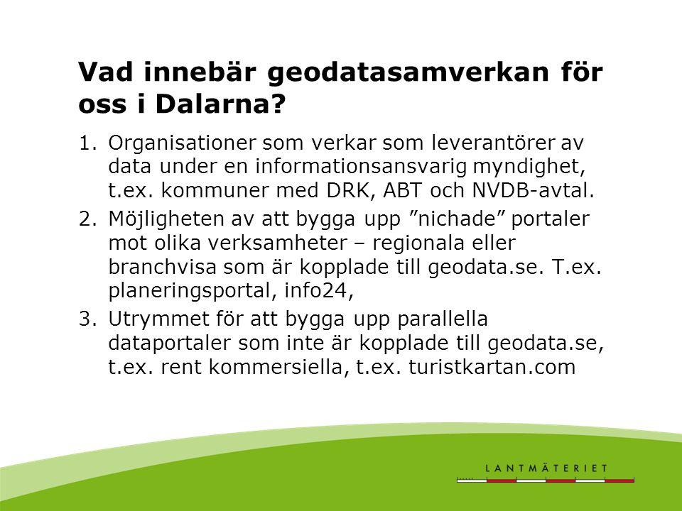 Vad innebär geodatasamverkan för oss i Dalarna.