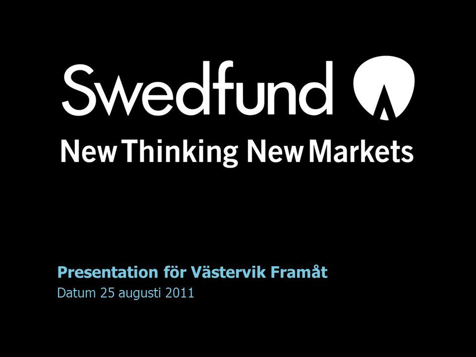 Presentation för Västervik Framåt Datum 25 augusti 2011