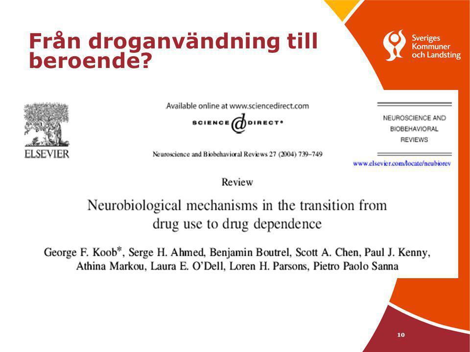 10 Från droganvändning till beroende?