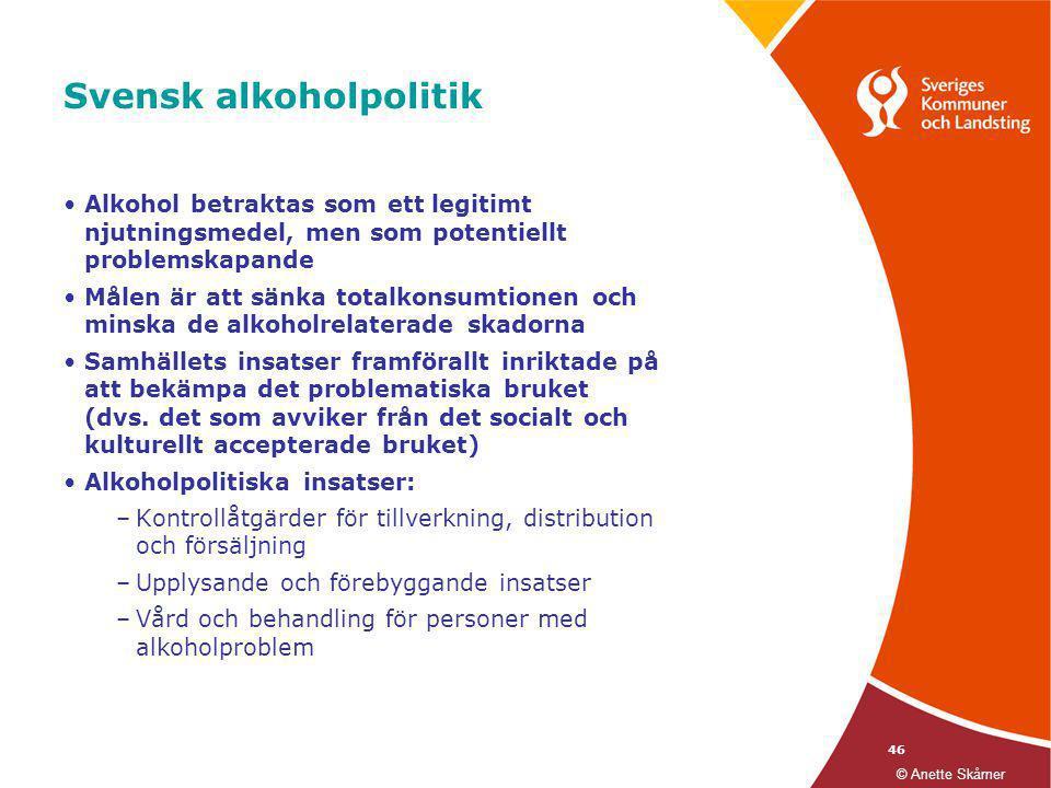 46 Svensk alkoholpolitik •Alkohol betraktas som ett legitimt njutningsmedel, men som potentiellt problemskapande •Målen är att sänka totalkonsumtionen