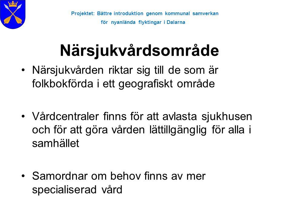 Projektet: Bättre introduktion genom kommunal samverkan för nyanlända flyktingar i Dalarna Folktandvård •Sjukförsäkringen som alla i Sverige har innefattar även viss tandvård •Folktandvård är delvis finansierad av skattemedel •Barn och ungdomar upp till det år de fyller 19 år har rätt till gratis tandvård.