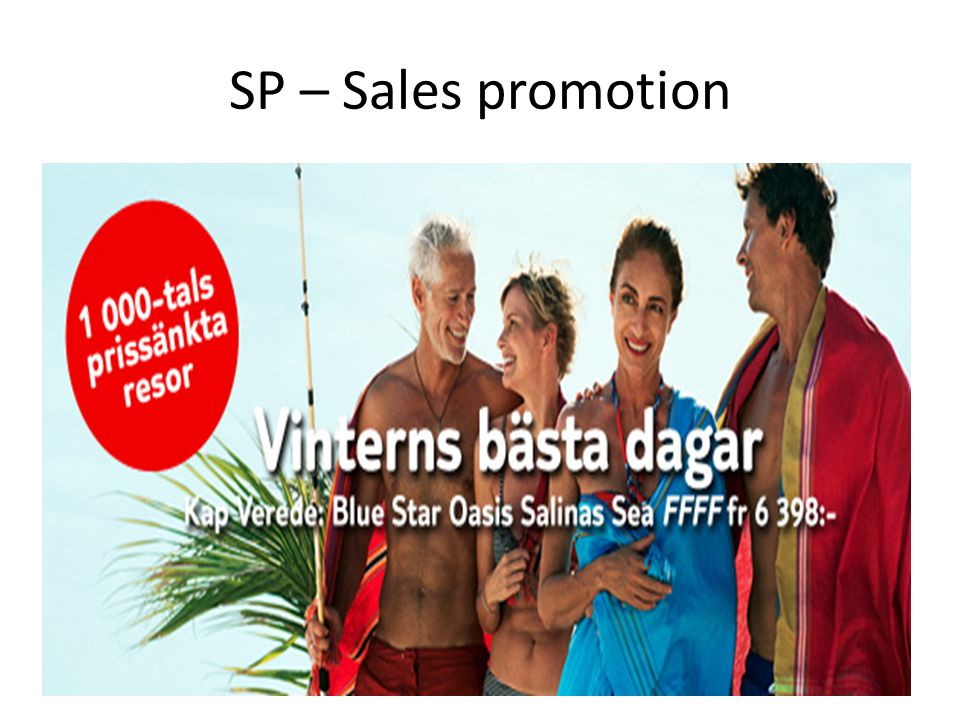 SP – Sales promotion