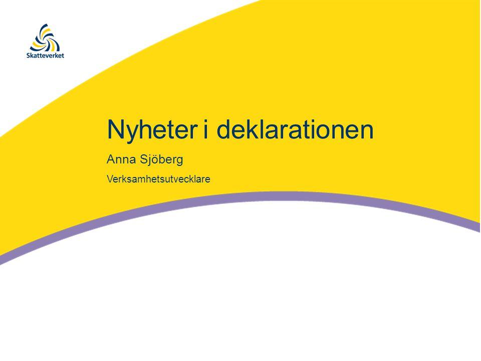 Nyheteri deklarationen Anna Sjöberg Verksamhetsutvecklare