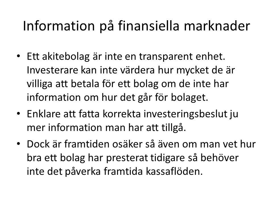 Bokvärde och Marknadsvärde • Bokvärdet av eget kapital fås från Eget kapital I balansräkningen dvs.