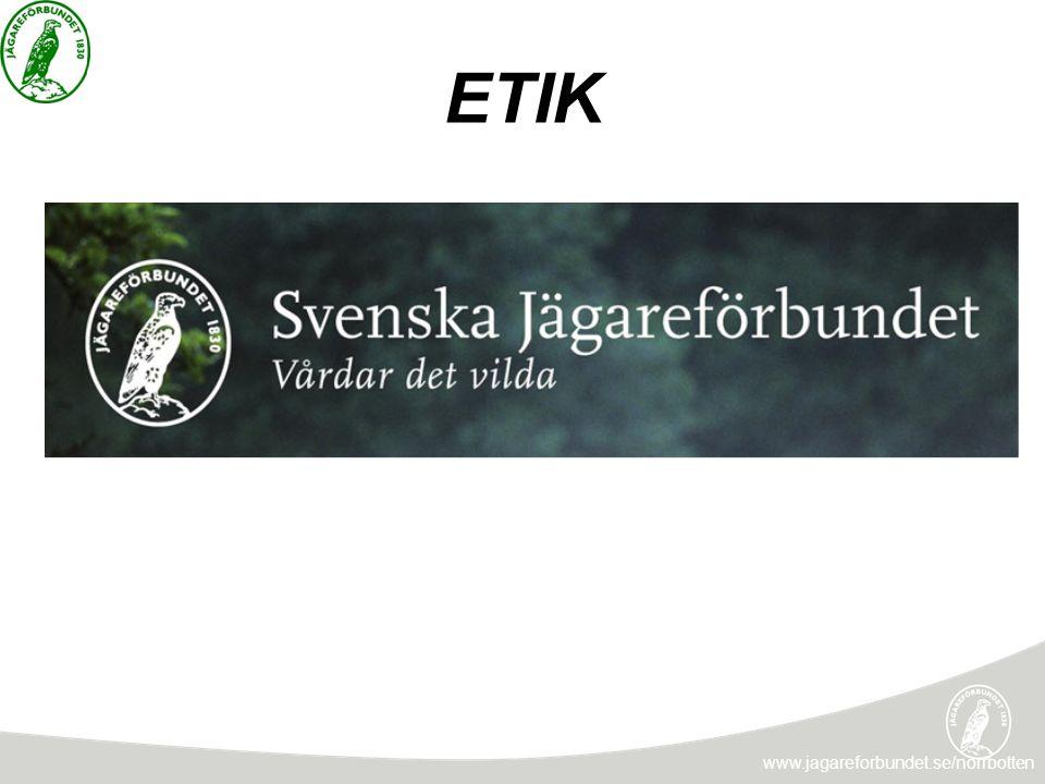 ETIK www.jagareforbundet.se/norrbotten
