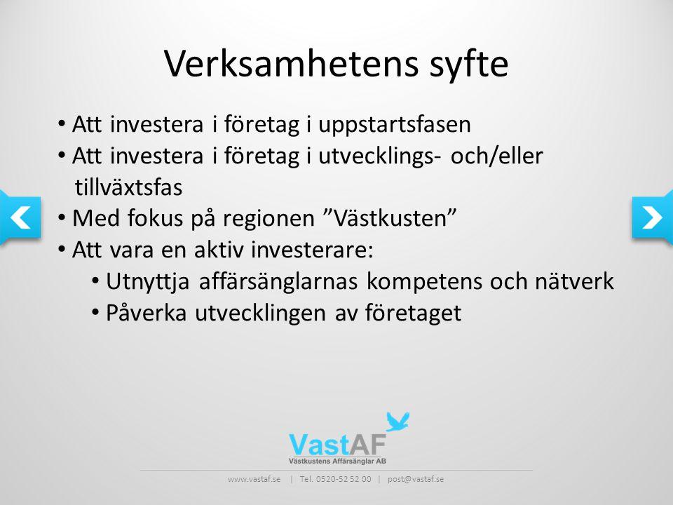 www.vastaf.se | Tel. 0520-52 52 00 | post@vastaf.se Verksamhetens syfte • Att investera i företag i uppstartsfasen • Att investera i företag i utveckl