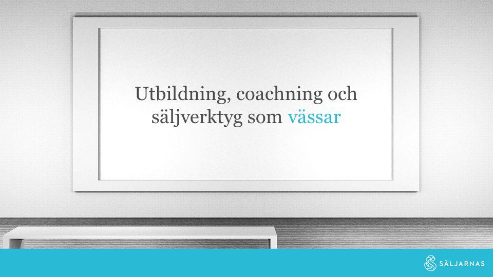 Utbildning, coachning och säljverktyg som vässar