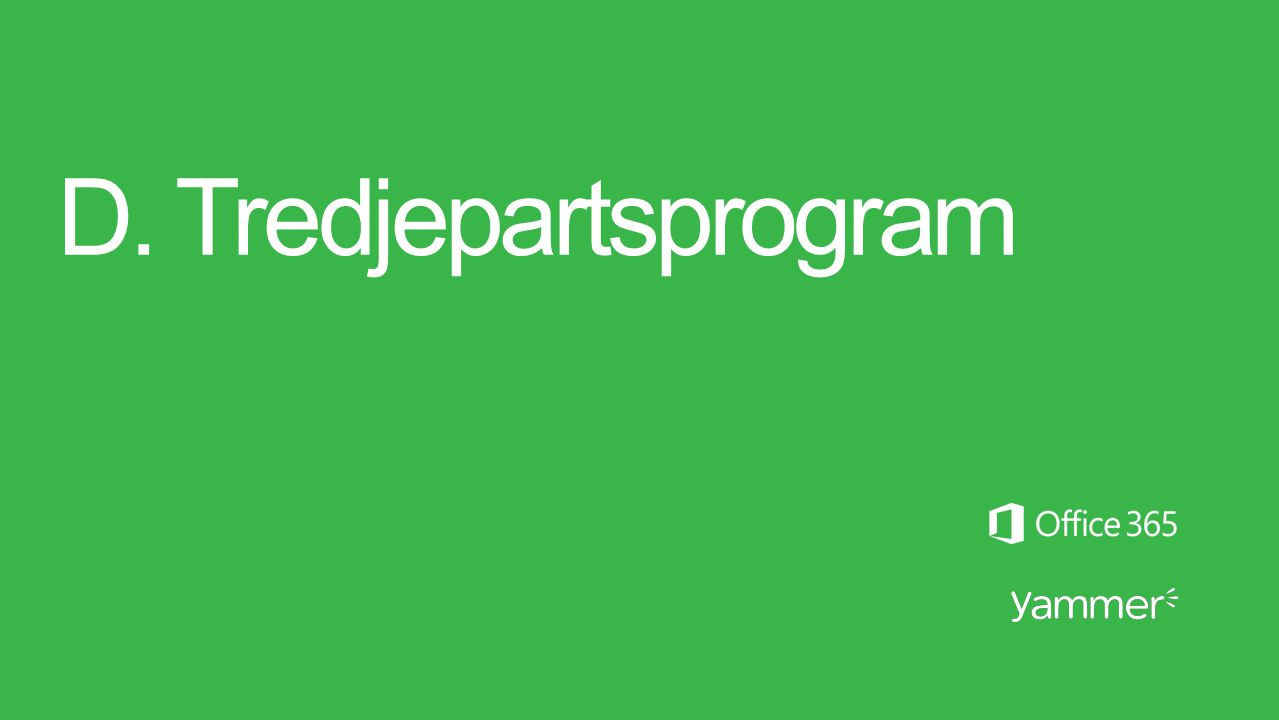 D. Tredjepartsprogram