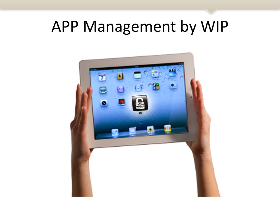 APP Management by WIP