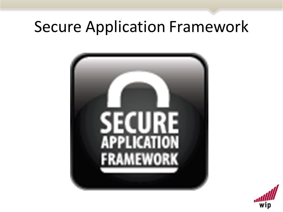 Secure Application Framework