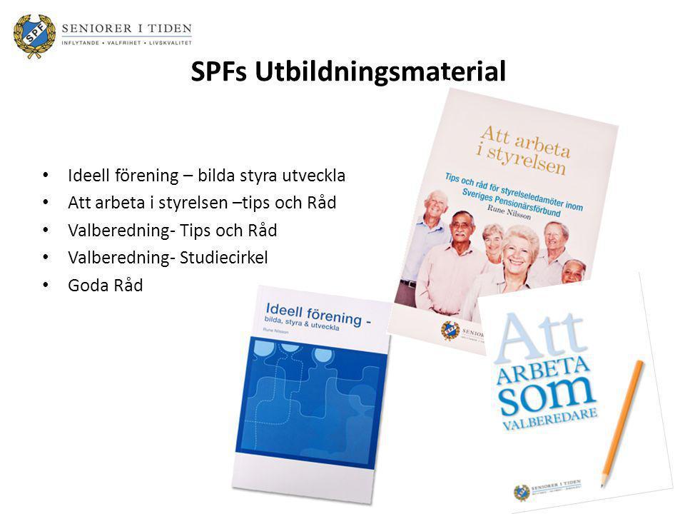 SPFs Utbildningsmaterial • Ideell förening – bilda styra utveckla • Att arbeta i styrelsen –tips och Råd • Valberedning- Tips och Råd • Valberedning-