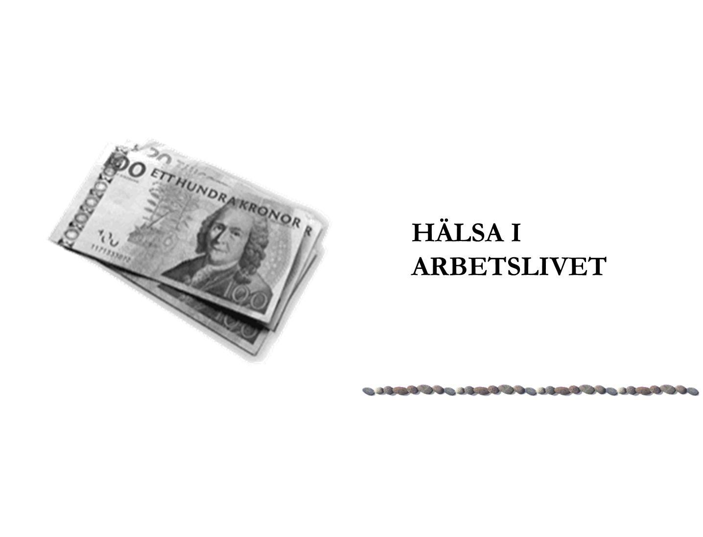HÄLSA I ARBETSLIVET
