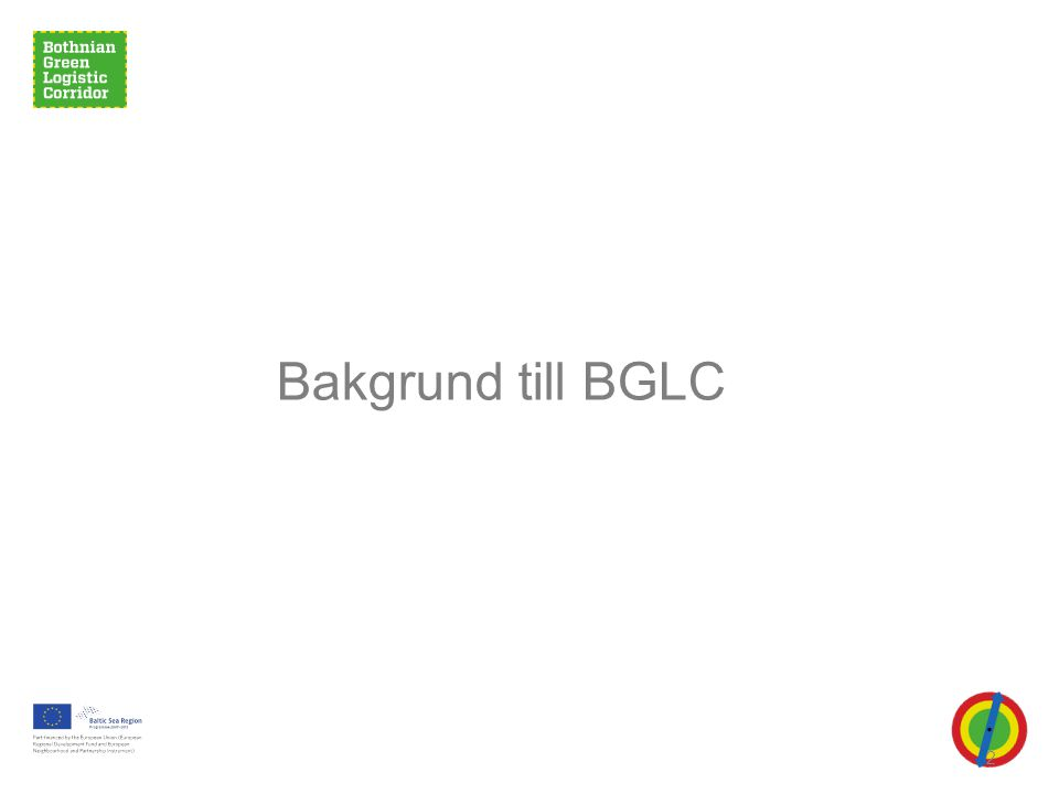 2 Bakgrund till BGLC