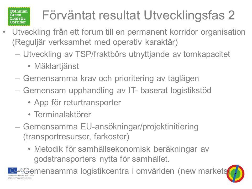 Syfte • Hur förbättras förutsättningarna för basnäringens transporter från Norra Skandinavien.