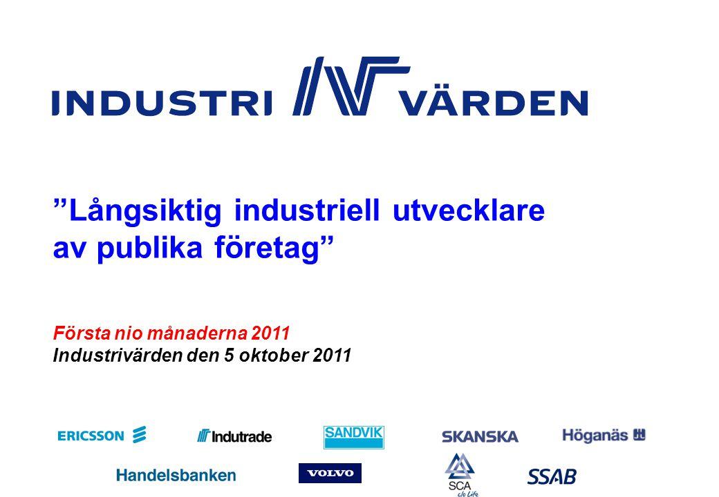 KV311_sve Nr 1 Första nio månaderna 2011 Industrivärden den 5 oktober 2011 Långsiktig industriell utvecklare av publika företag