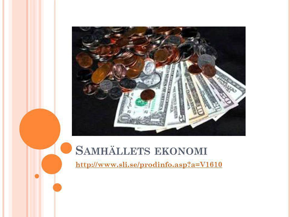 S AMHÄLLETS EKONOMI http://www.sli.se/prodinfo.asp?a=V1610