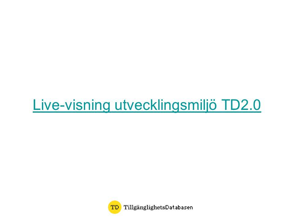 Live-visning utvecklingsmiljö TD2.0