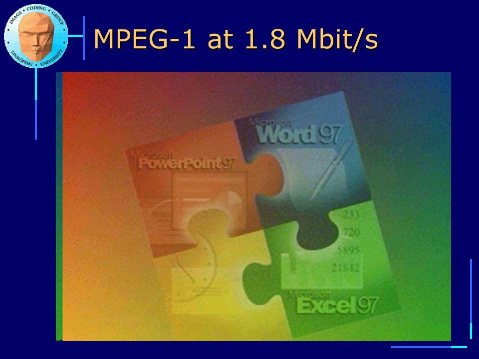 MPEG-1 at 1.8 Mbit/s