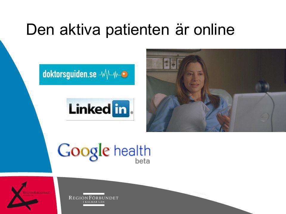 Den aktiva patienten är online