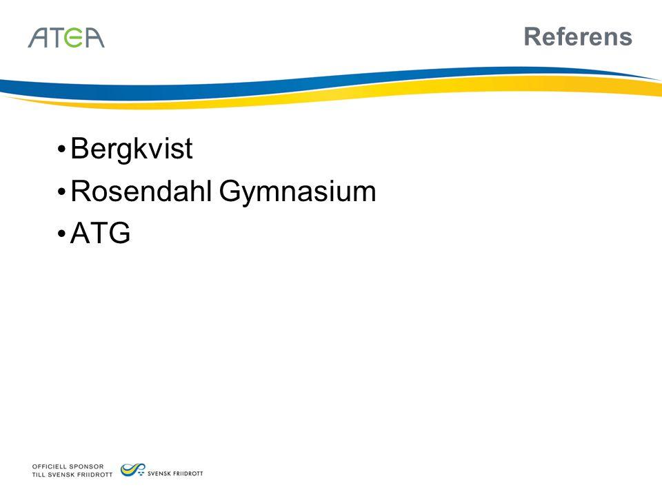 Referens • Bergkvist • Rosendahl Gymnasium • ATG