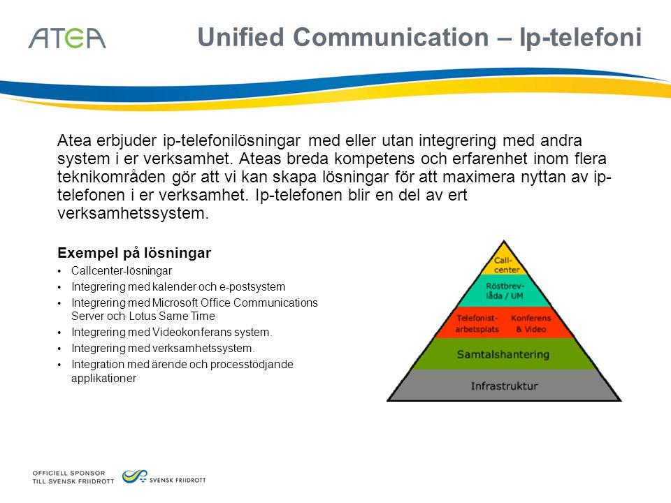 Unified Communication – Ip-telefoni Atea erbjuder ip-telefonilösningar med eller utan integrering med andra system i er verksamhet. Ateas breda kompet