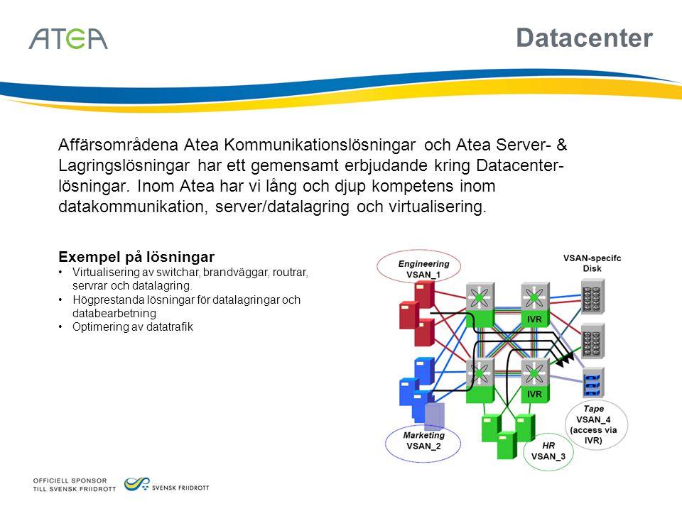 Exempel på lösningar •Virtualisering av switchar, brandväggar, routrar, servrar och datalagring. •Högprestanda lösningar för datalagringar och databea