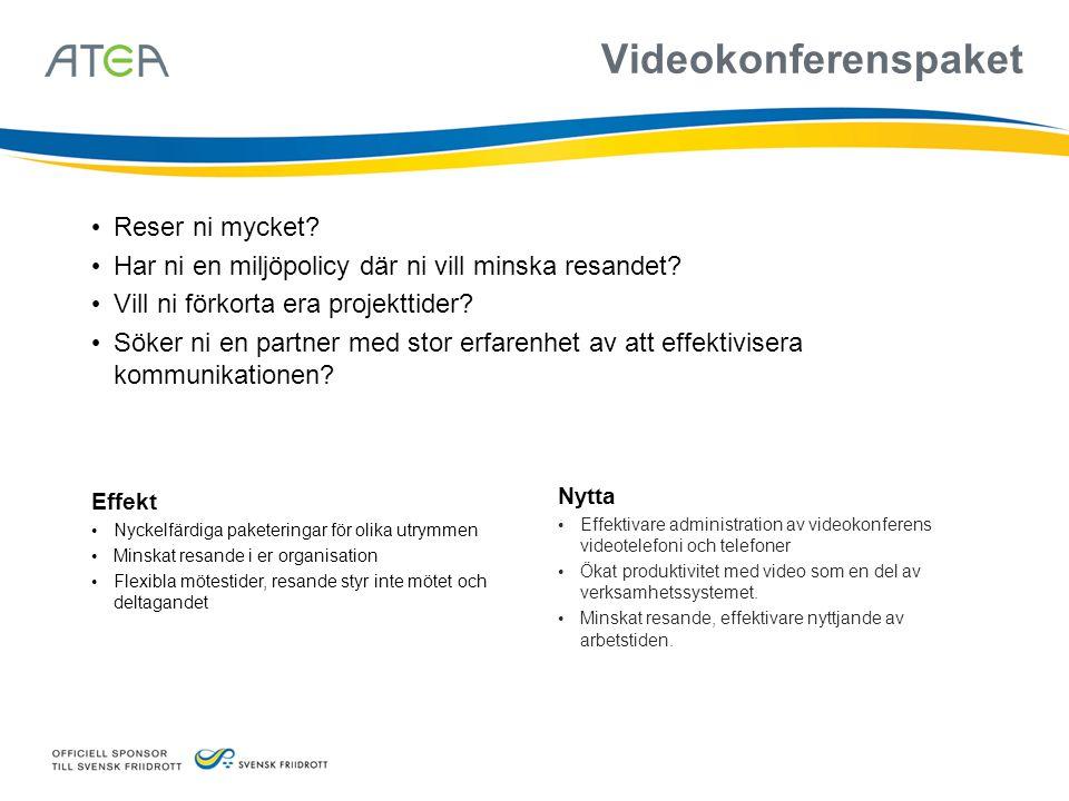 Nytta • Effektivare administration av videokonferens videotelefoni och telefoner • Ökat produktivitet med video som en del av verksamhetssystemet. • M