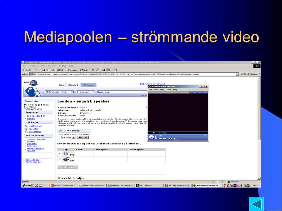 Mediapoolen – strömmande video