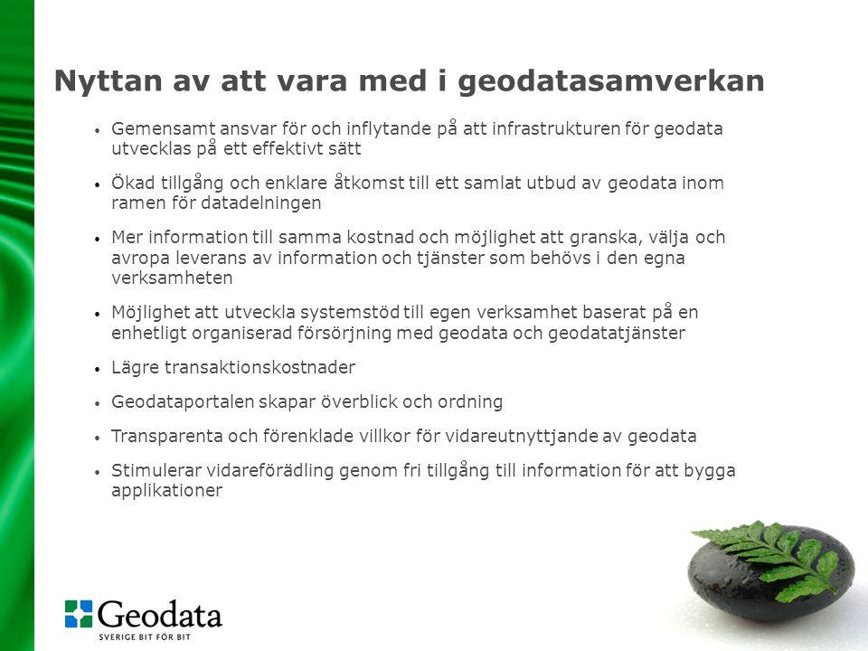 43 Nyttan av att vara med i geodatasamverkan • Gemensamt ansvar för och inflytande på att infrastrukturen för geodata utvecklas på ett effektivt sätt