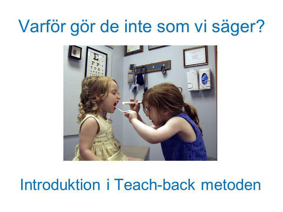Varför gör de inte som vi säger? Introduktion i Teach-back metoden