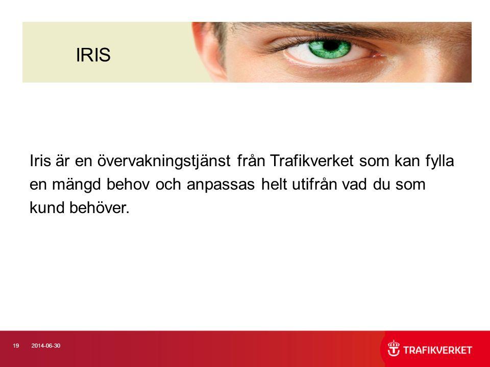 192014-06-30 Iris är en övervakningstjänst från Trafikverket som kan fylla en mängd behov och anpassas helt utifrån vad du som kund behöver. IRIS