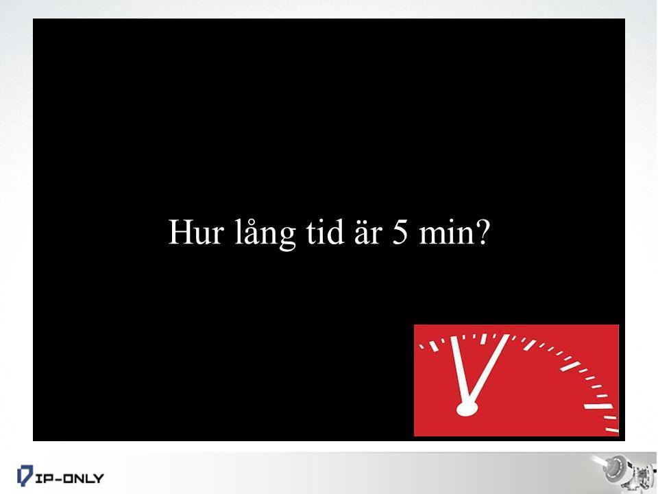 Hur lång tid är 5 min?