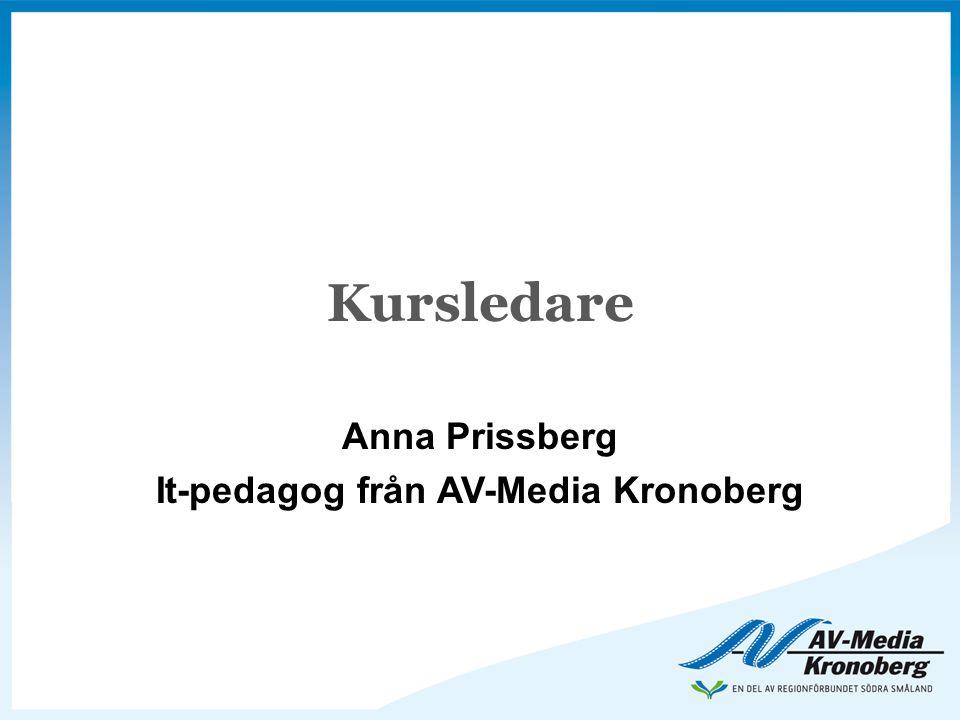 Kursledare Anna Prissberg It-pedagog från AV-Media Kronoberg