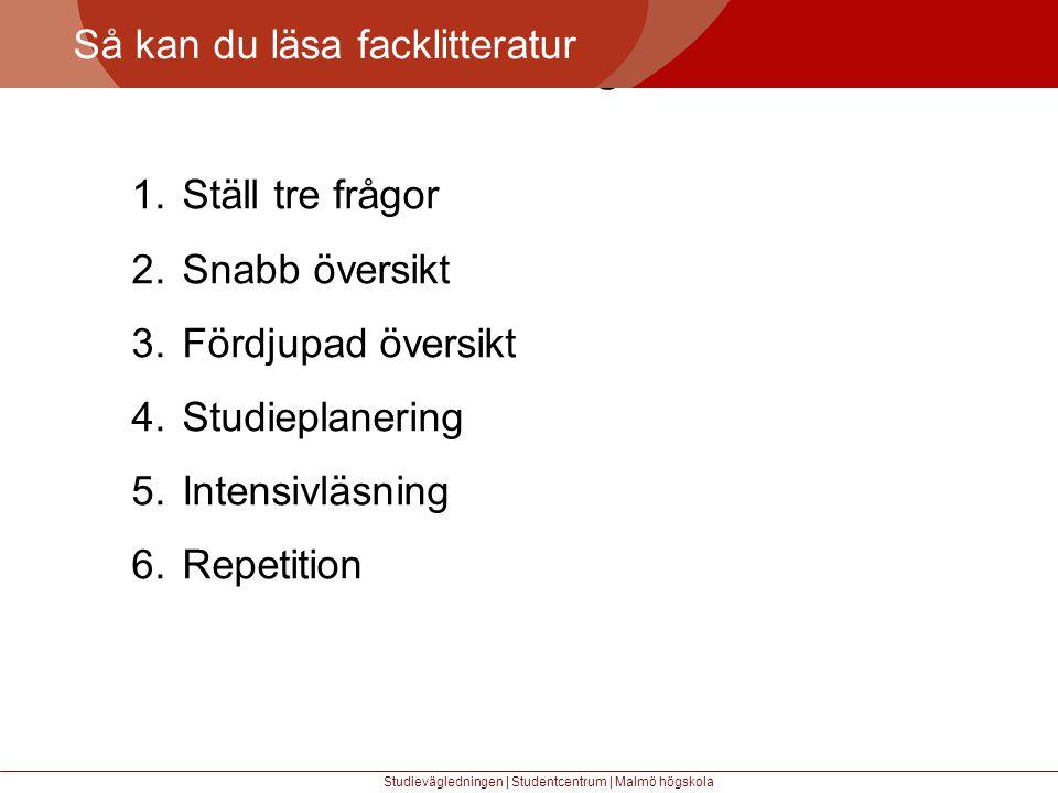 Större mångfald Så kan du läsa facklitteratur Studievägledningen | Studentcentrum | Malmö högskola 1.