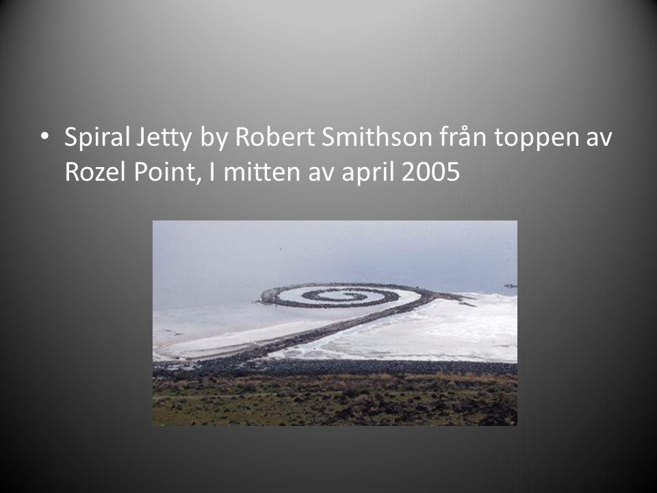 • Spiral Jetty by Robert Smithson från toppen av Rozel Point, I mitten av april 2005