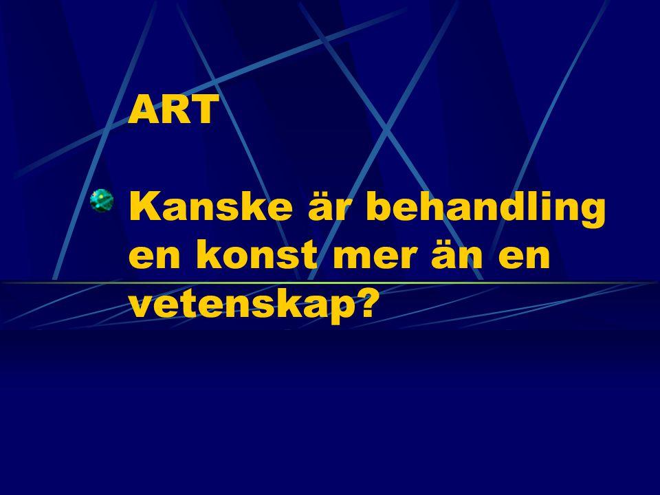 ART Kanske är behandling en konst mer än en vetenskap?
